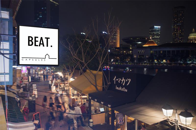 Beat. Capsules @ Boat quay
